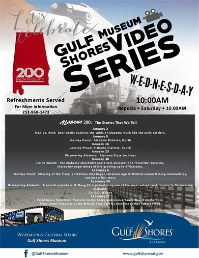 Gulf Shores Museum hosts video series: Alabama 200:The Stories That We Tell