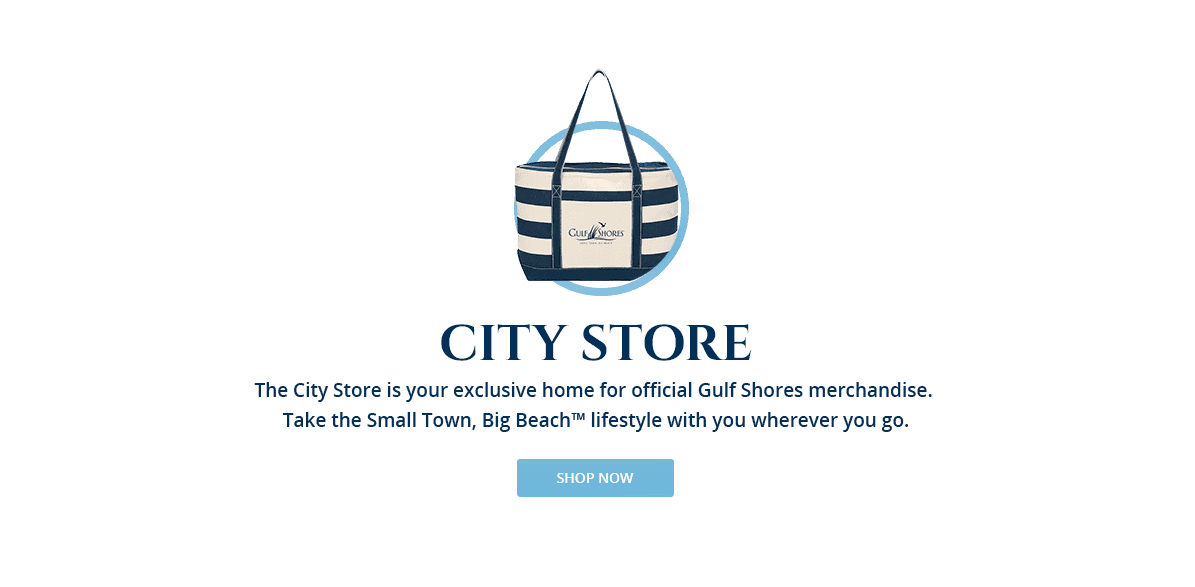 The City Store is your exclusive home for official Gulf Shores merchandise. Take the Small Town, Bi